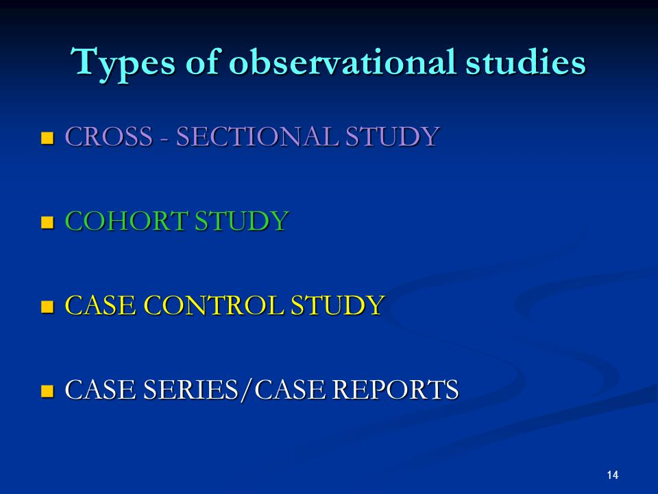 Type of studies cohort study