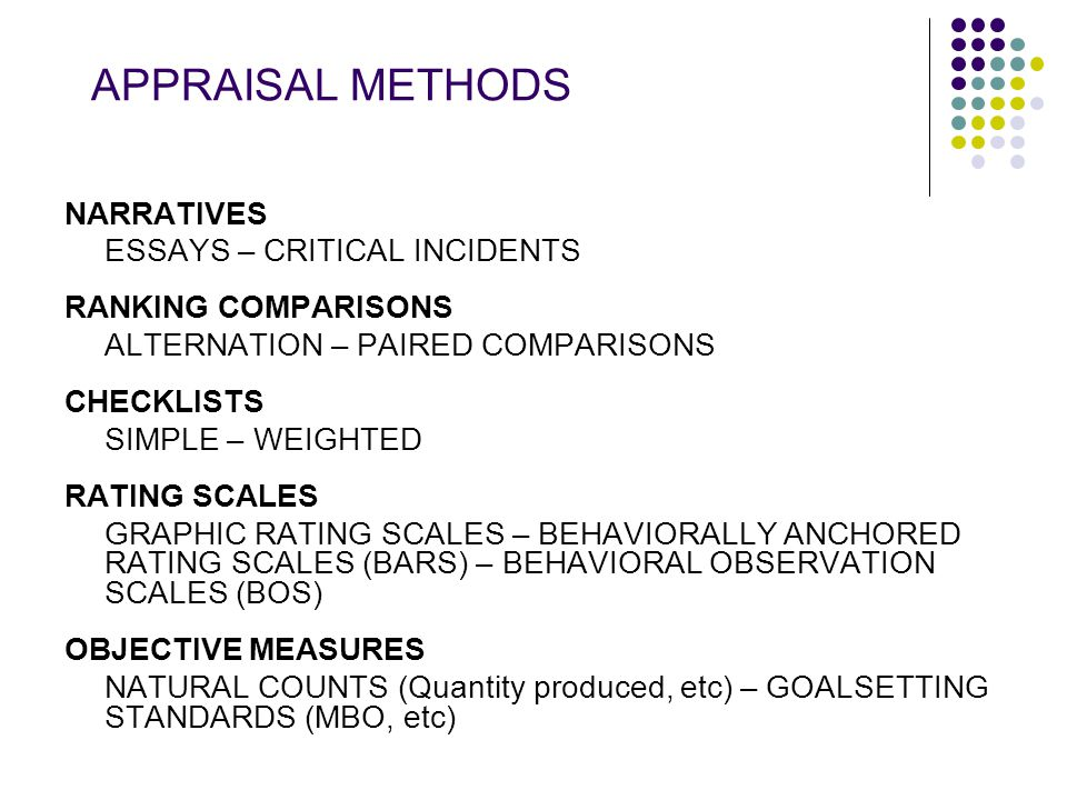 APPRAISAL METHODS NARRATIVES ESSAYS – CRITICAL INCIDENTS