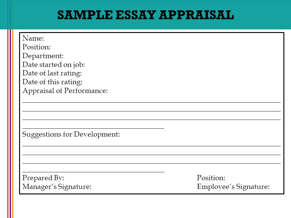 advantages essay appraisal method Companies and managers use a number of common appraisal methods to assess employee performance you write an essay assessment of performance with the narrative and keep a running log describing positive and negative performance and behaviors advantages of performance appraisals.