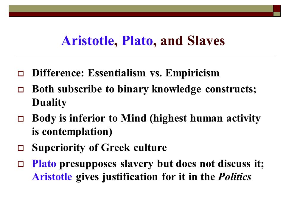 aristotle and the natural slave Notre dame philosophical reviews  the household as the foundation of aristotle's  and who precisely aristotle has in mind when he speaks of the natural slave.