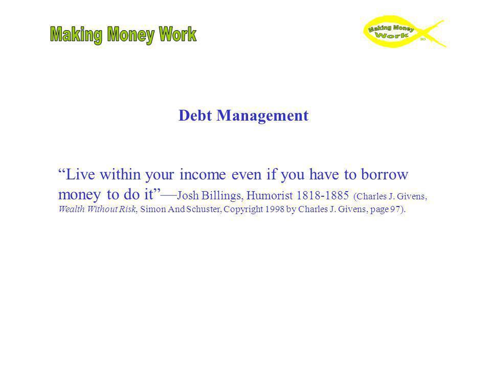 Making Money Work Debt Management