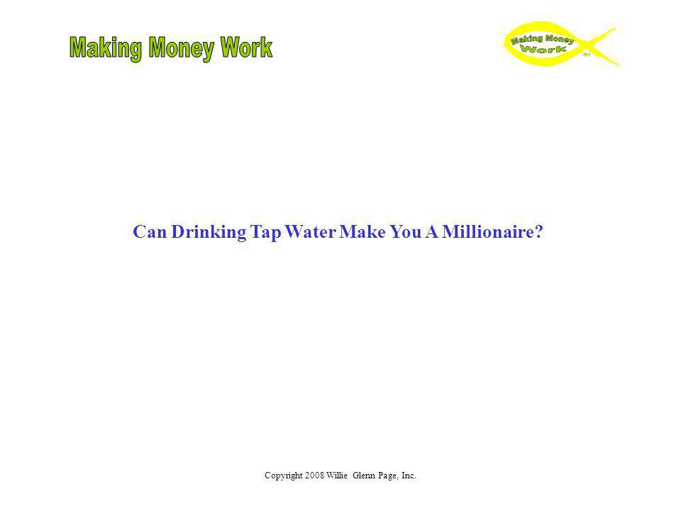 Can Drinking Tap Water Make You A Millionaire