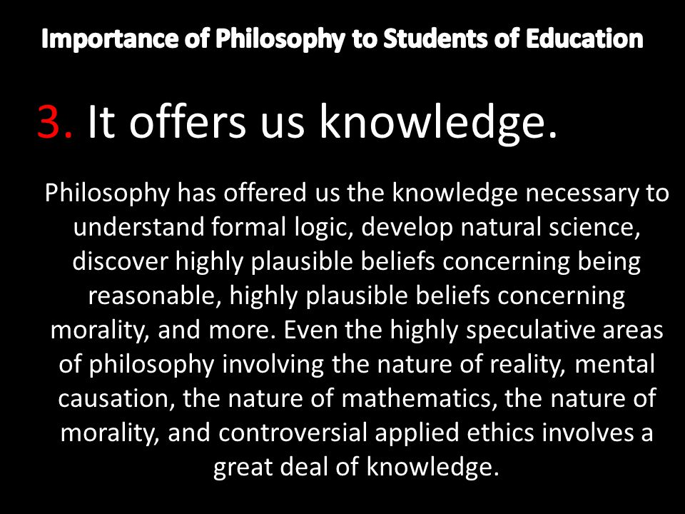 the importance of doubt in gaining knowledge philosophy essay Doubt, certainty, and value in by going from certainty to absolute doubt, philosophy moves in ordinary experience knowledge is always subject to doubt and.