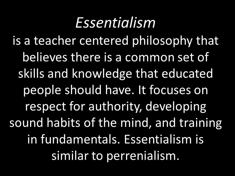Perennialism and Essentialism