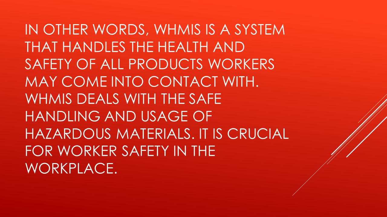 Whmis all you need to know every little thing ppt download in other words whmis is a system that handles the health and safety of all buycottarizona