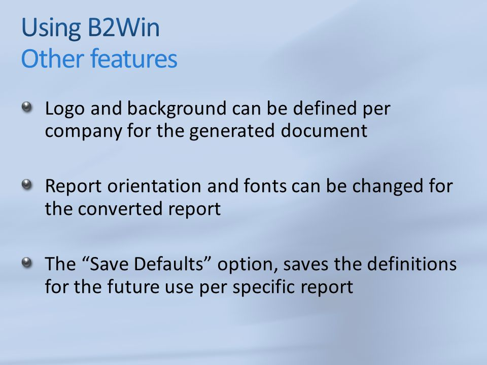 Using B2Win Other features