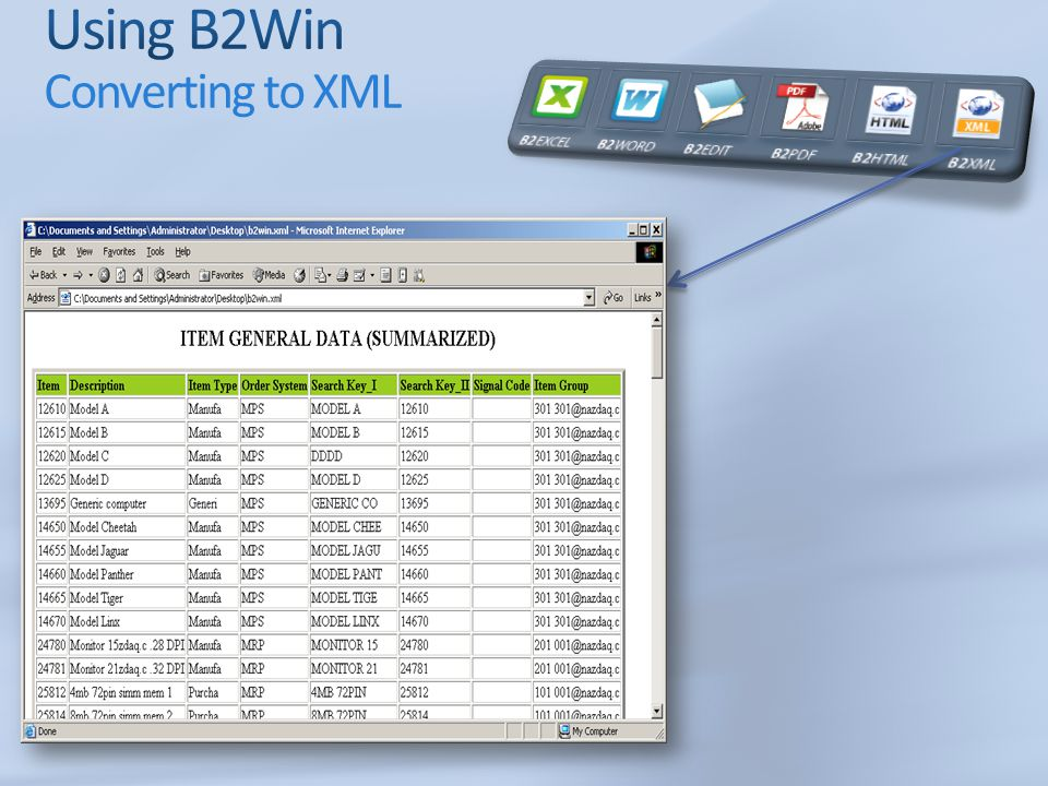 Using B2Win Converting to XML