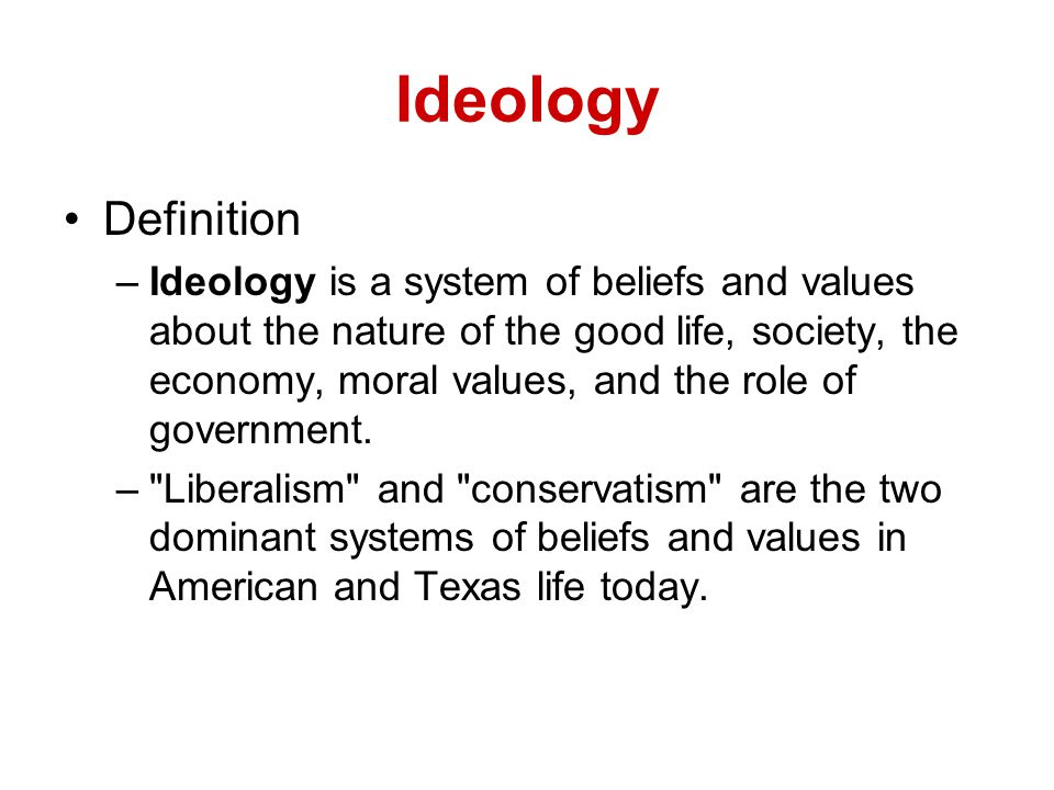 defining the political ideology of liberalism The idea of liberalism or conservatism serving as an ideology or guide to  1982  meeting of the american political science association and p hagner  using  the definition of liberal instead of conservative changes some of the numbers.