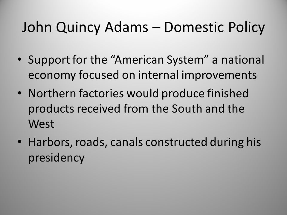 john quincy adams domestic and foreign In this lesson you will learn about john quincy adams' career as an us  diplomat, president and member of the house of representatives you will.