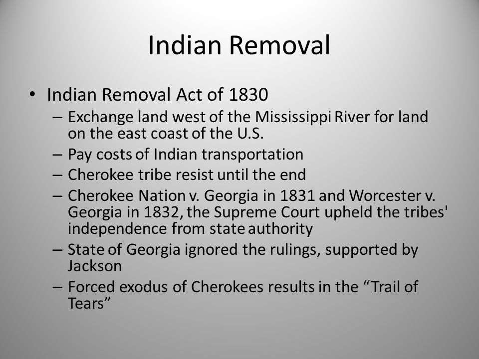 indian removal act of 1831 essay Read full indian removal act of 1830  indian removal act of 1830 essay  the cherokee tribe adopted legal means and went to the supreme court in 1831 to try.