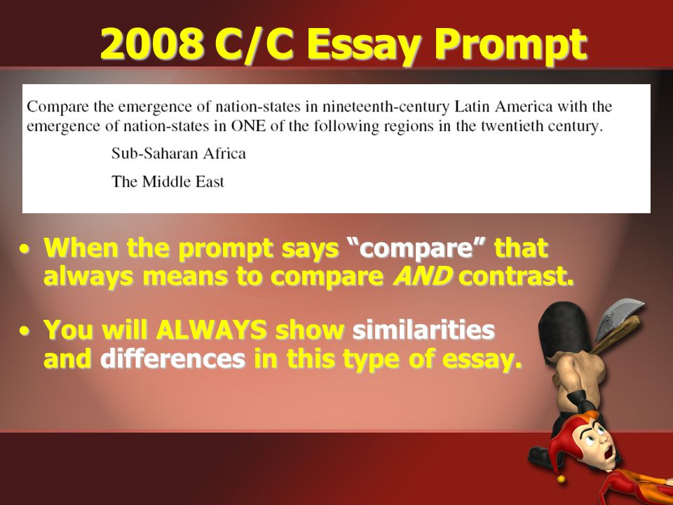 "writing a ""killer"" compare contrast essay ppt video online  2008 c c essay prompt when the prompt says compare that always means to compare"