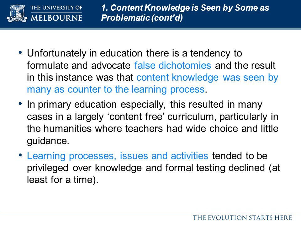 1. Content Knowledge is Seen by Some as Problematic (cont'd)