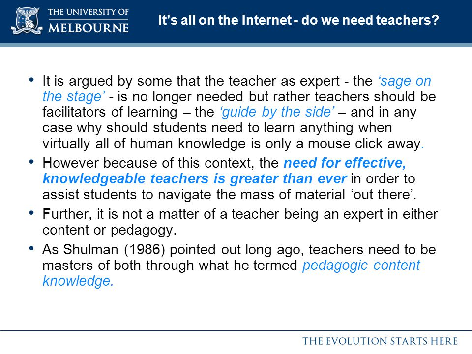 It's all on the Internet - do we need teachers