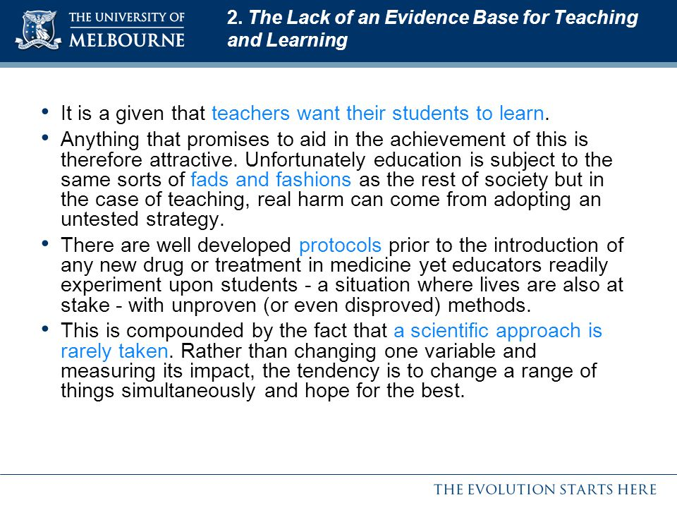 2. The Lack of an Evidence Base for Teaching and Learning