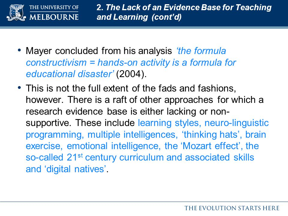 2. The Lack of an Evidence Base for Teaching and Learning (cont'd)
