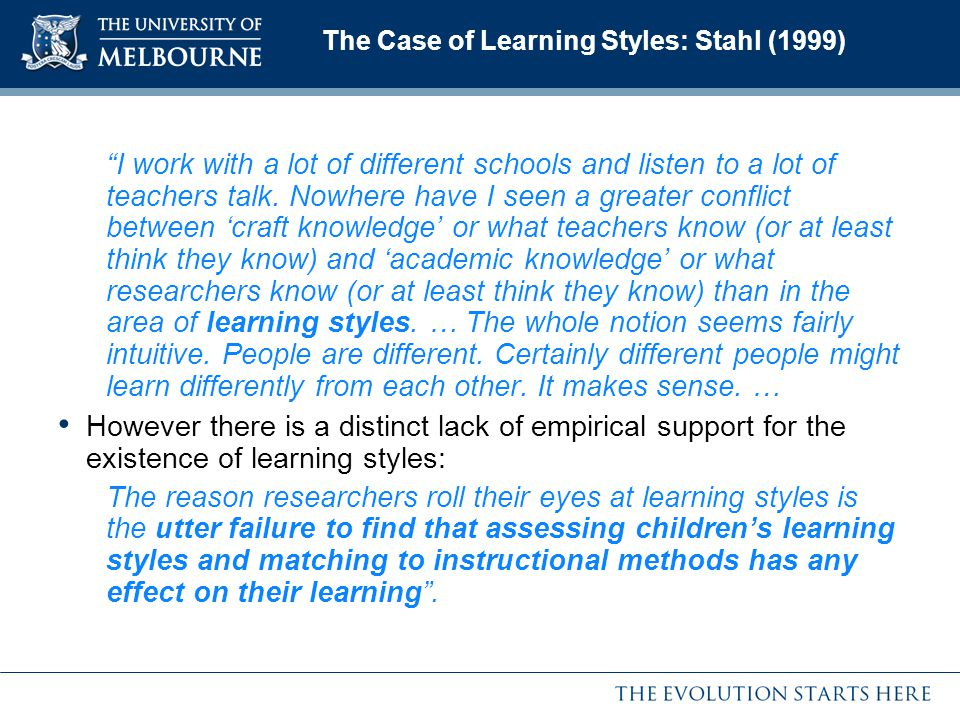 The Case of Learning Styles: Stahl (1999)