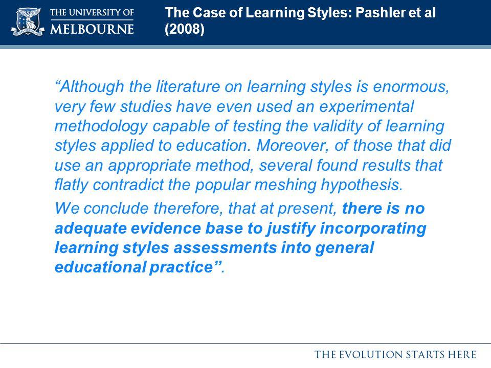 The Case of Learning Styles: Pashler et al (2008)