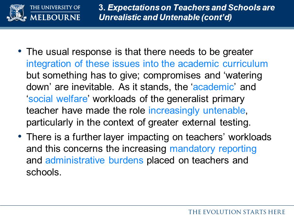 3. Expectations on Teachers and Schools are Unrealistic and Untenable (cont'd)