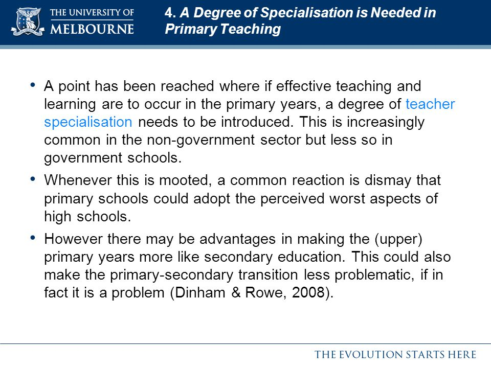 4. A Degree of Specialisation is Needed in Primary Teaching