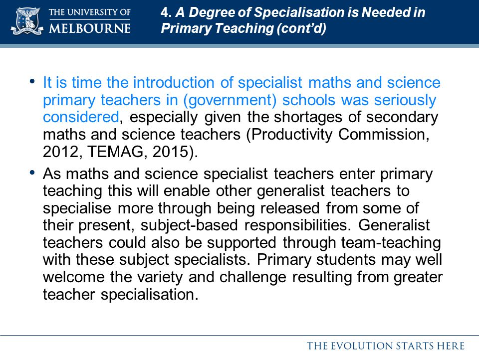 4. A Degree of Specialisation is Needed in Primary Teaching (cont'd)