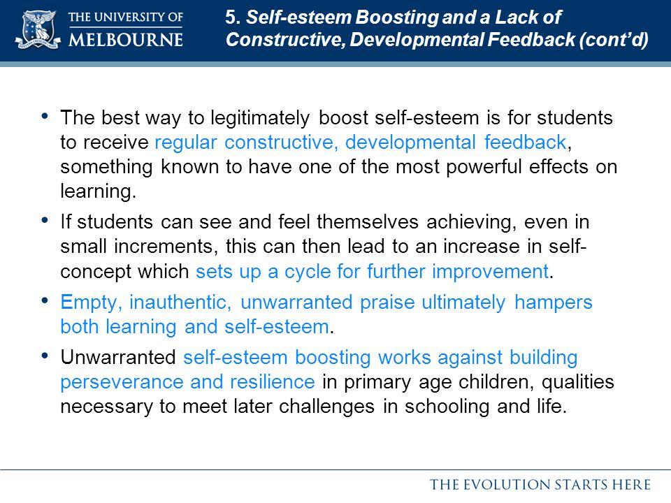 5. Self-esteem Boosting and a Lack of Constructive, Developmental Feedback (cont'd)