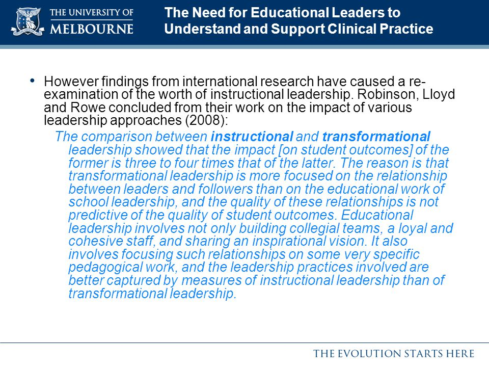 The Need for Educational Leaders to Understand and Support Clinical Practice