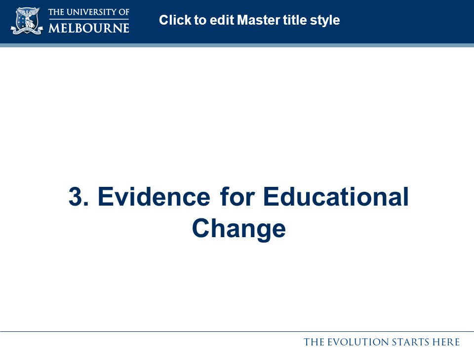 3. Evidence for Educational Change
