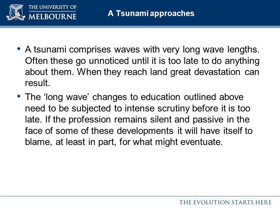 A Tsunami approaches