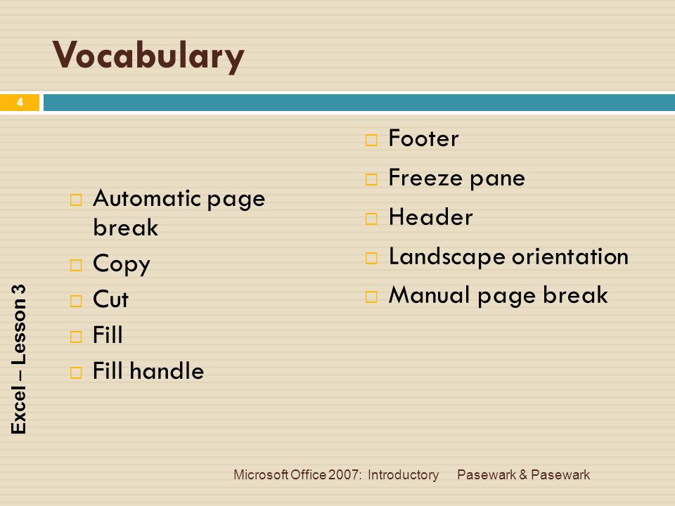 Vocabulary Footer Freeze pane Header Landscape orientation