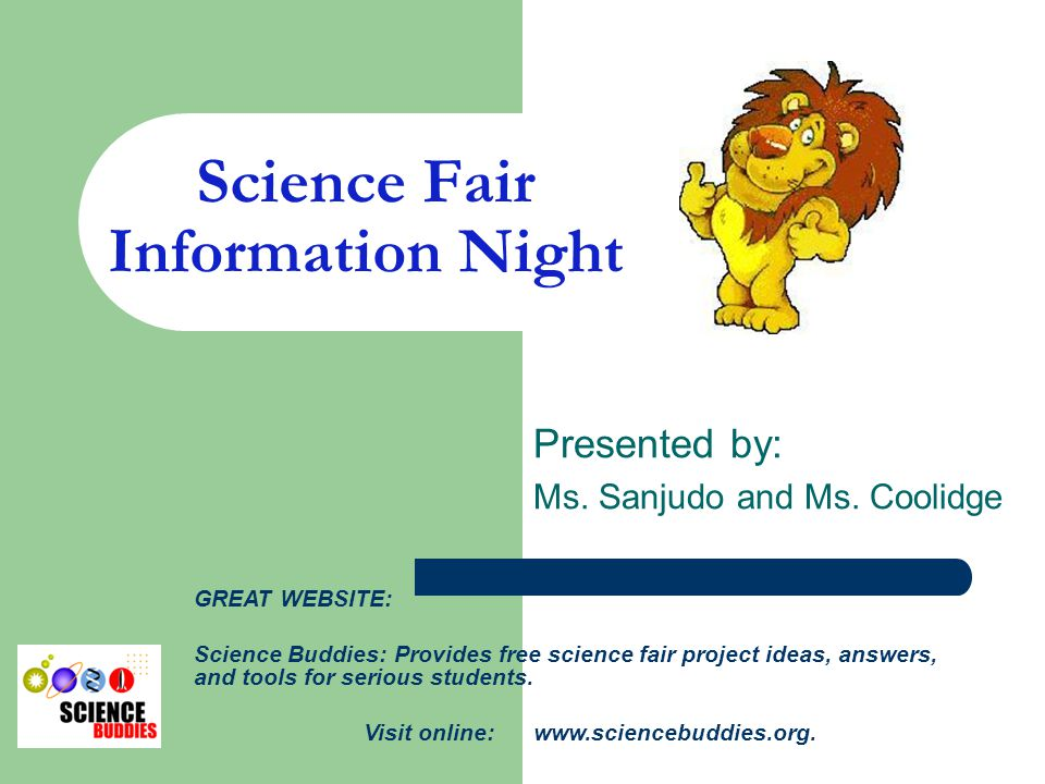 science buddies org science fair projects Title: science fair project ideas, answers, & tools description: free topic selection wizard, science fair project ideas, step by step how to do a science fair project, ask an expert discussion board, and science fair tips for success.