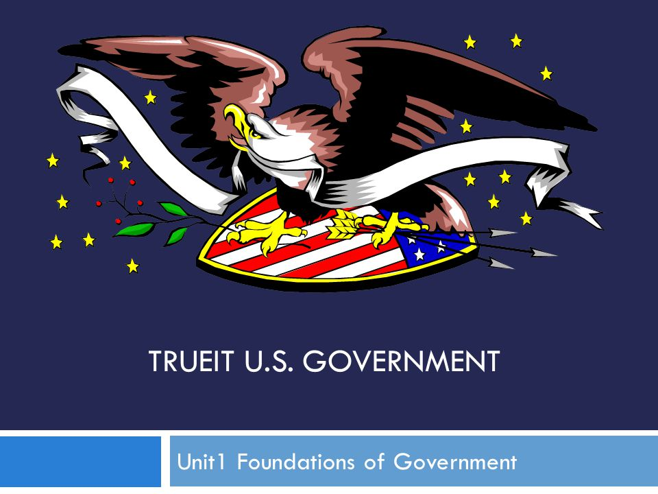 Unit1 Foundations of Government