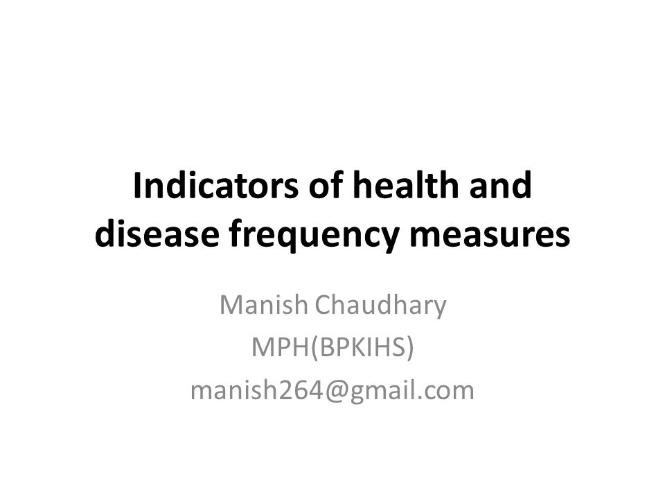 Indicators of health and disease frequency measures
