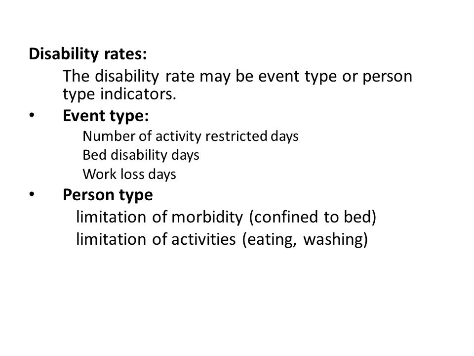 The disability rate may be event type or person type indicators.
