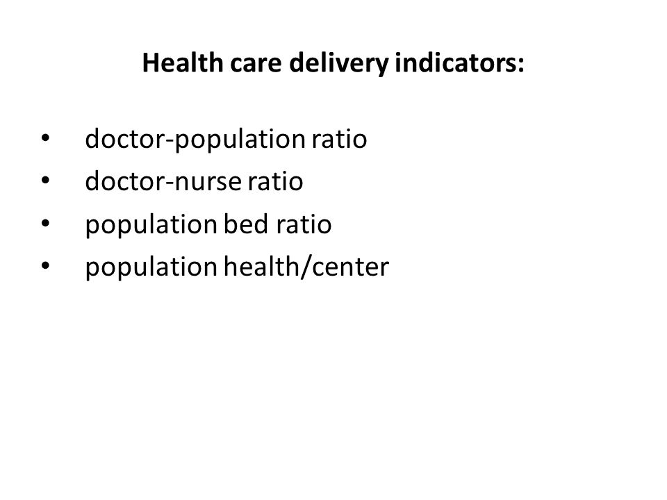 Health care delivery indicators: