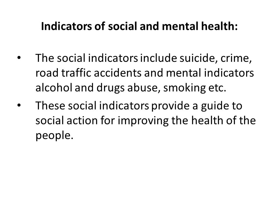 Indicators of social and mental health: