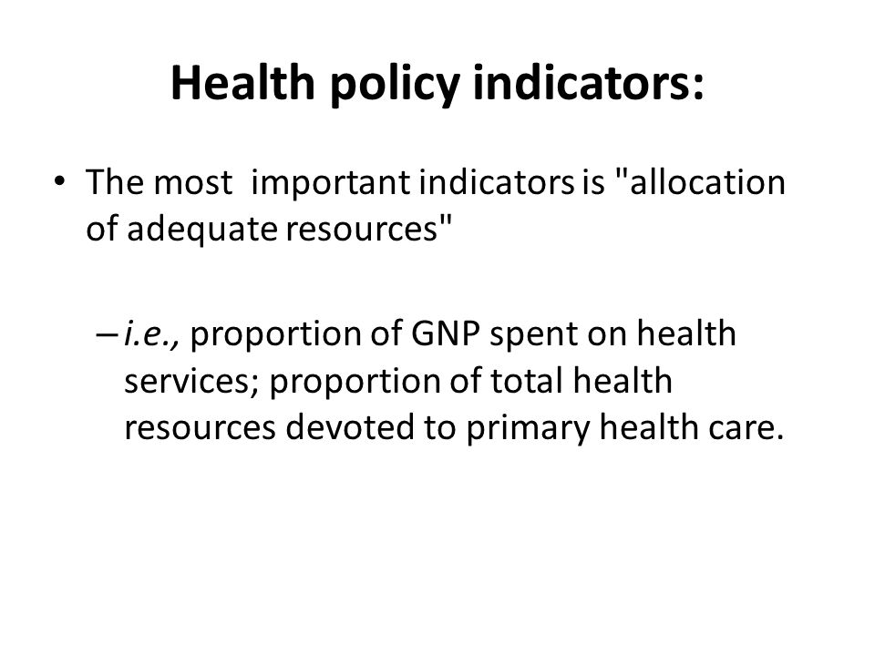 Health policy indicators: