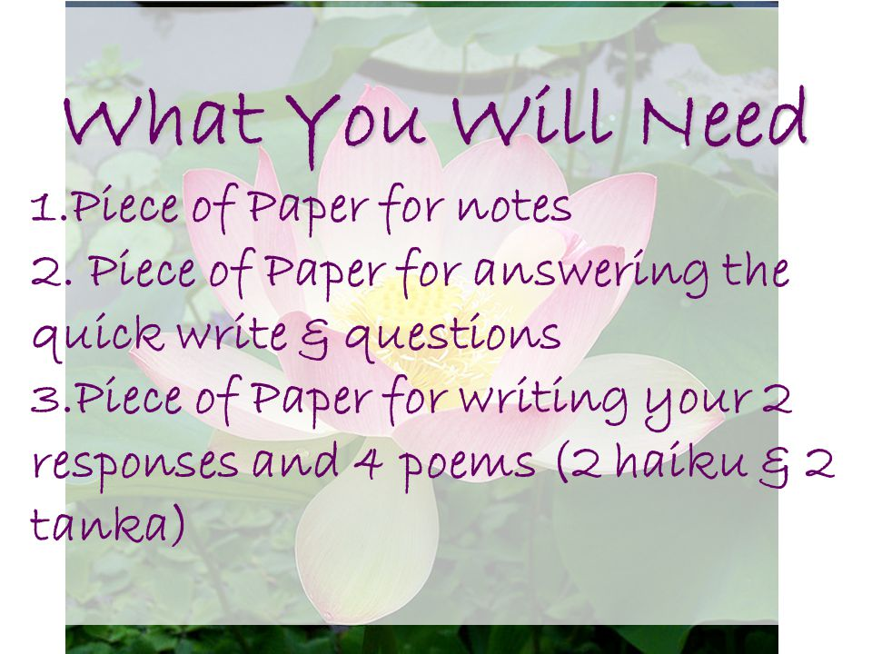 What You Will Need Piece of Paper for notes