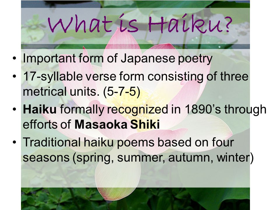 What is Haiku Important form of Japanese poetry