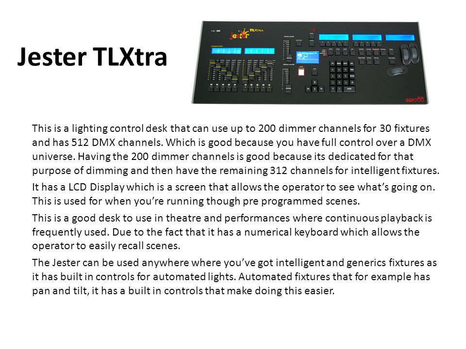 Jester TLXtra  sc 1 st  SlidePlayer & Types of Lighting Equipment Lucy Eckersley. - ppt video online ... azcodes.com