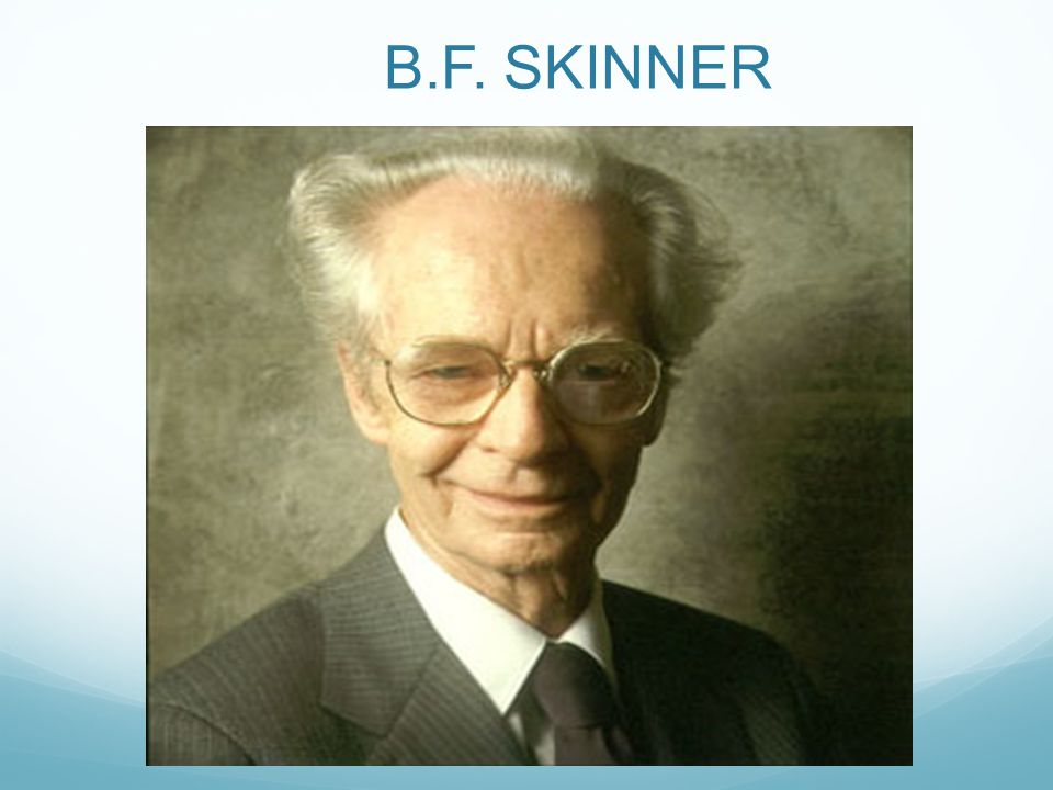 the life and works of american psychologist bf skinner Why bf skinner may have been the most dangerous psychologist ever george dvorsky harvard psychologist bf skinner in the everyday life of all living.