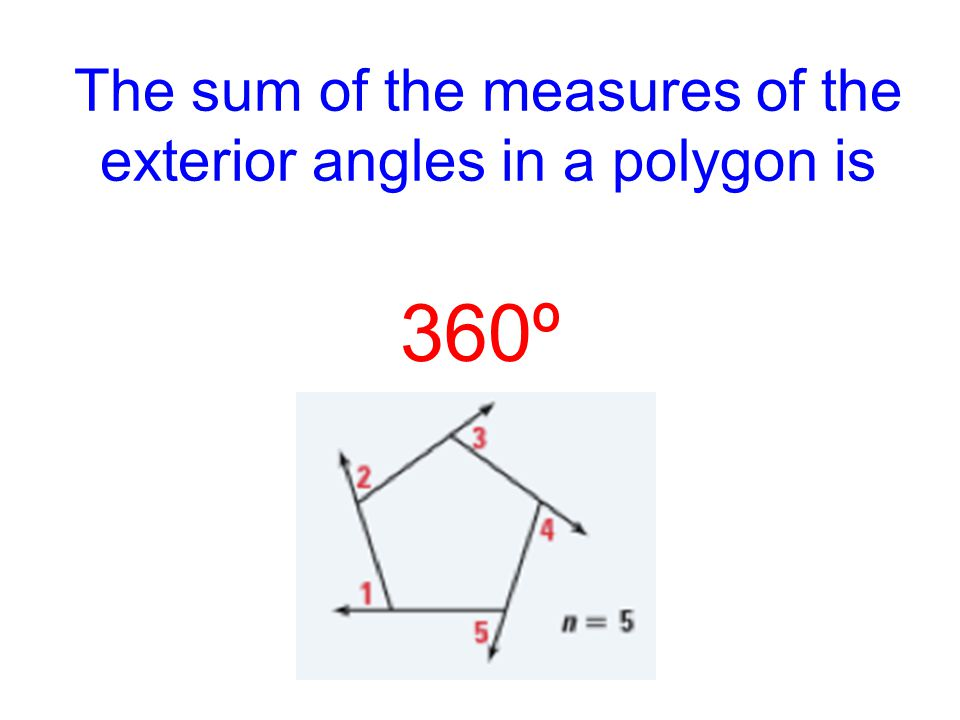 Lesson 3 5 aim the polygon exterior angle sum theorem - Sum of exterior angles of polygon ...