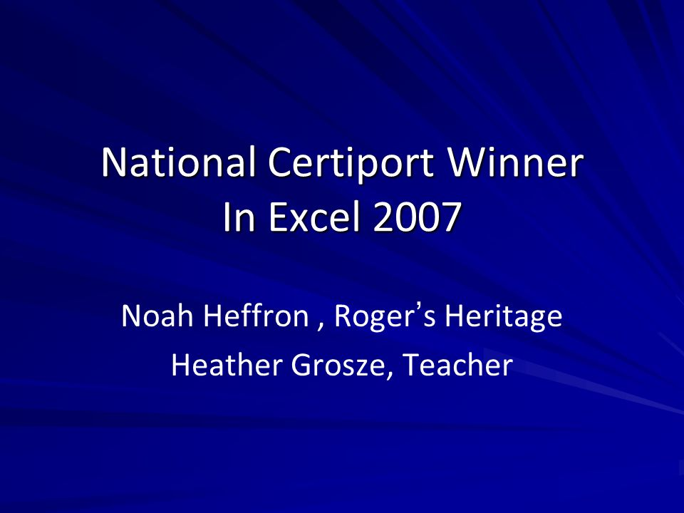 National Certiport Winner In Excel 2007