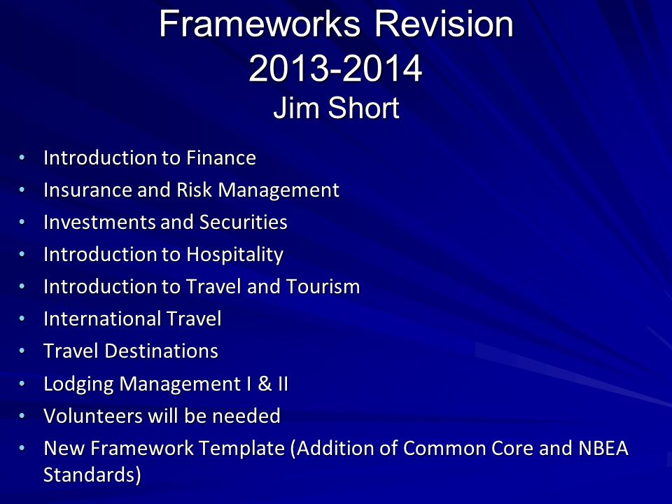 Frameworks Revision 2013-2014 Jim Short