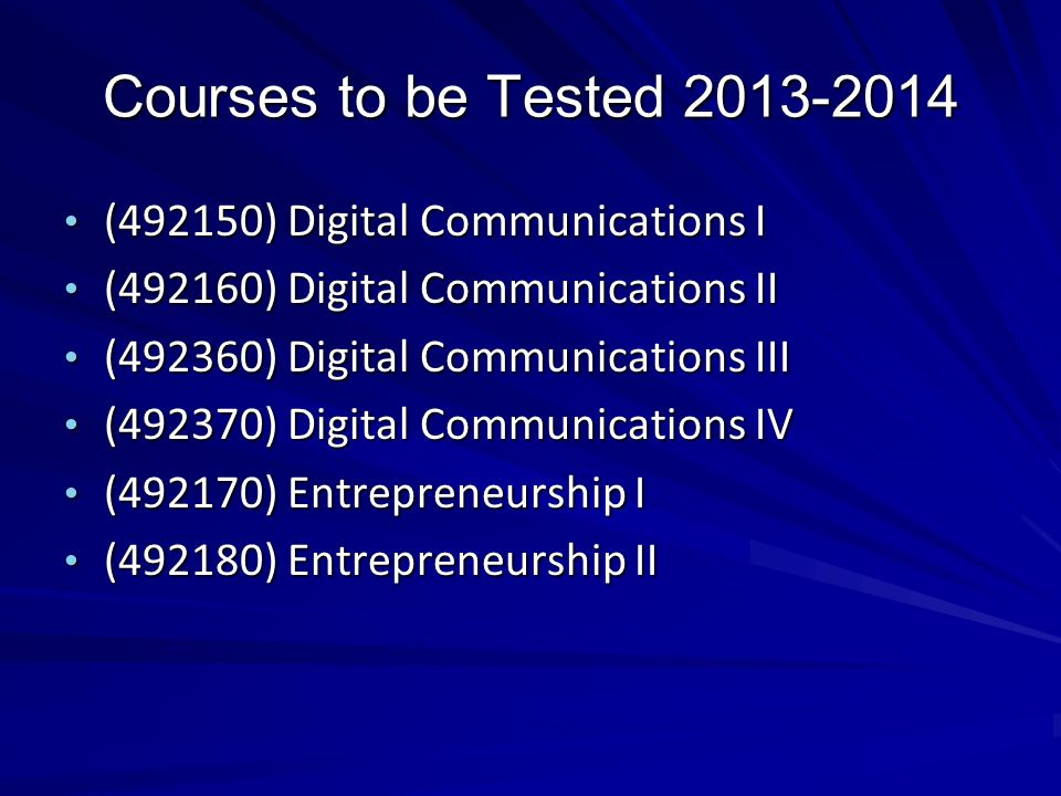Courses to be Tested 2013-2014 (492150) Digital Communications I