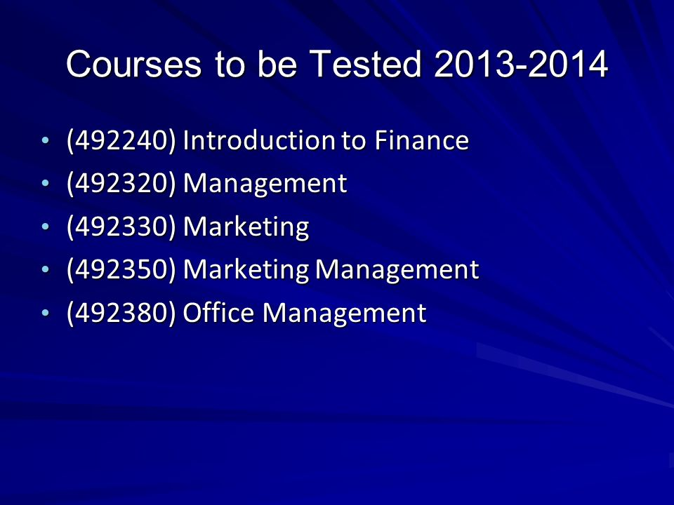Courses to be Tested 2013-2014 (492240) Introduction to Finance