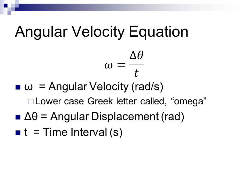 Measuring Rotational M... Angular Velocity Equation