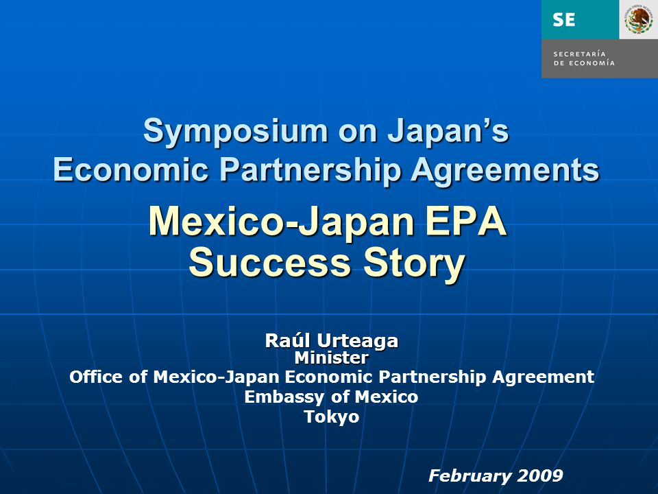Office Of Mexico Japan Economic Partnership Agreement Ppt Video