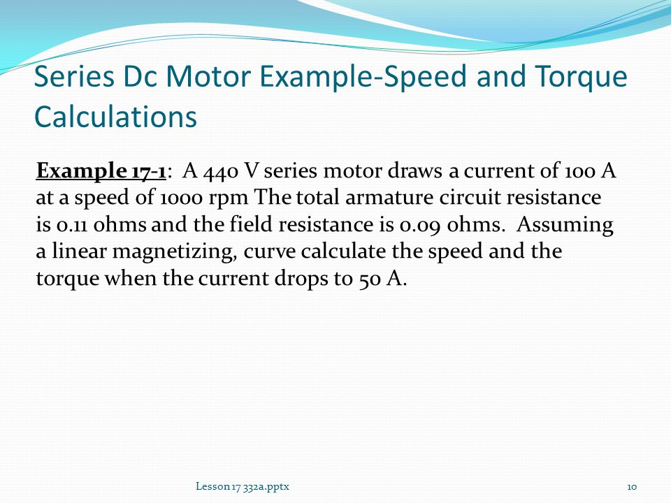 Lesson 17 other dc motor connections ppt video online for Electric motor torque calculator