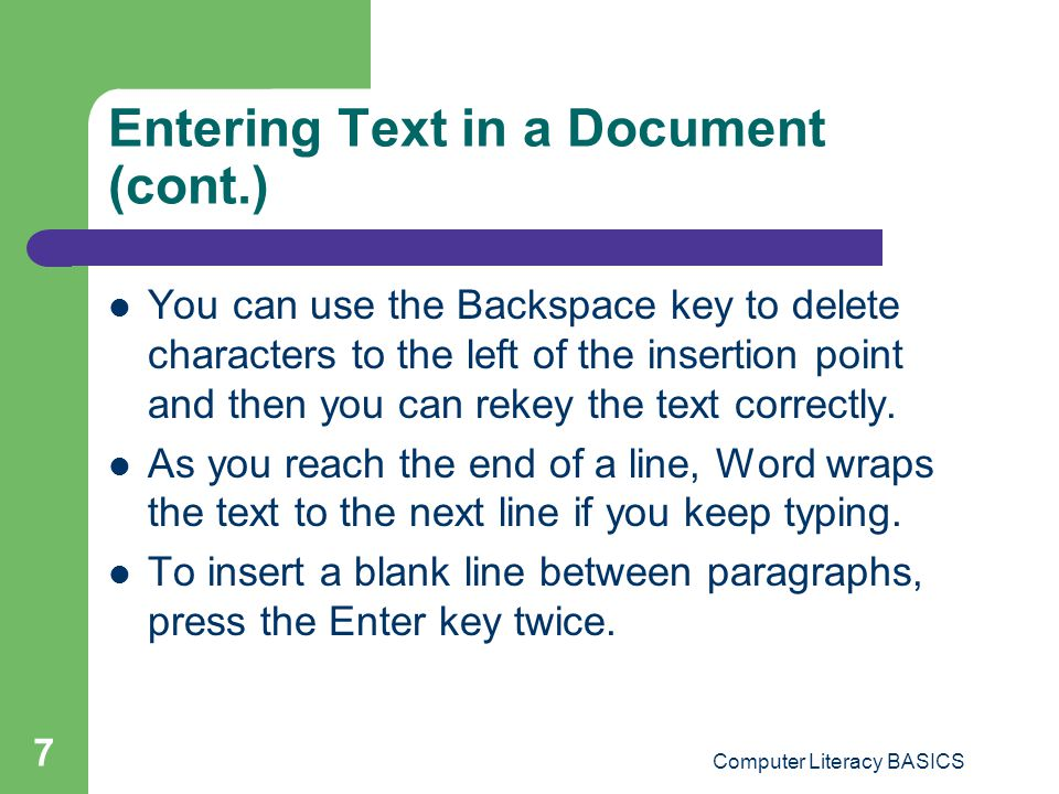 Entering Text in a Document (cont.)