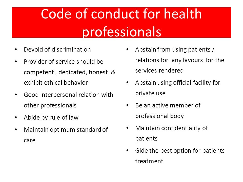 code of ethics for healthcare professionals International code of ethics for occupational health professionals and agreed with the icoh board in 1997 that an in-depth revision of the code of ethics was.
